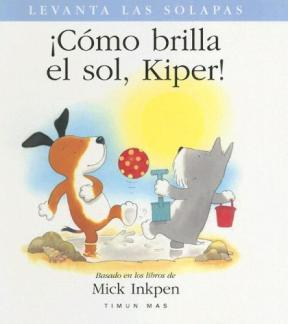 Portada libro Como brilla el sol Kiper